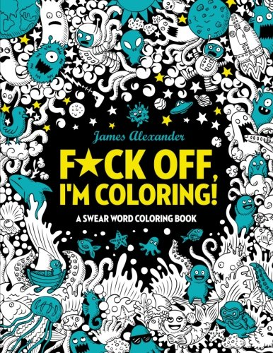 F*ck Off I'm Coloring Cover Preview