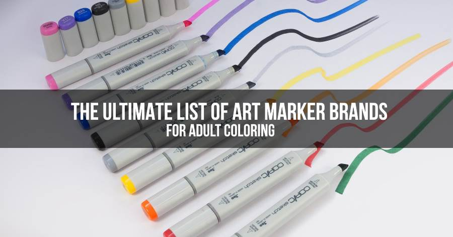 The Ultimate List of Art Markers for Coloring ColorGaia